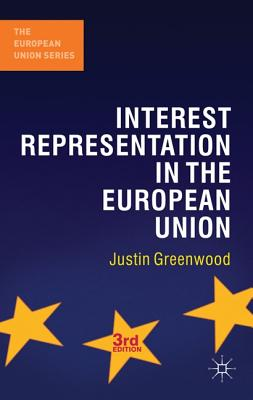 Interest Representation in the European Union - Greenwood, Justin