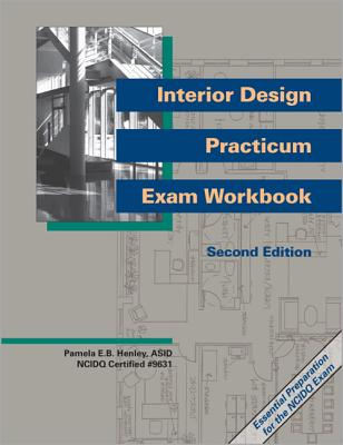 Interior Design Practicum Exam Workbook -