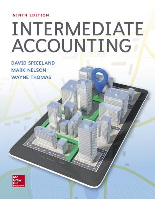 Intermediate Accounting - Spiceland, J David, and Sepe, James F, and Nelson, Mark