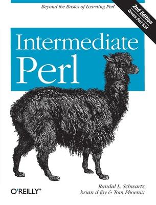 Intermediate Perl - Schwartz, Randal L