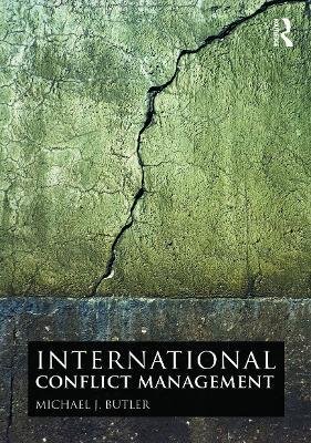 International Conflict Management - Butler, Michael J