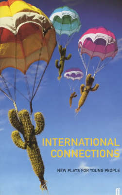 International Connections: New Plays for Young People - Gayford, Cecily