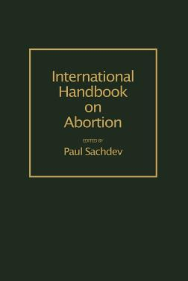 International Handbook on Abortion - Sachdev, Paul