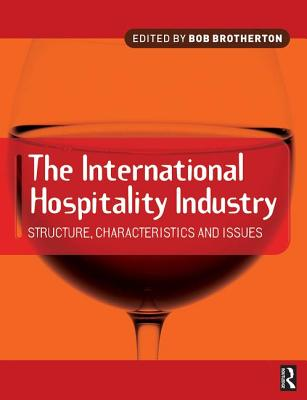 International Hospitality Industry - Brotherton, Bob (Editor)