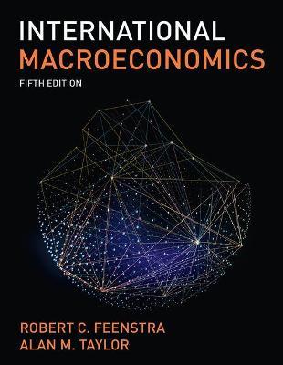 International Macroeconomics - Feenstra, Robert, and Taylor, Alan M.