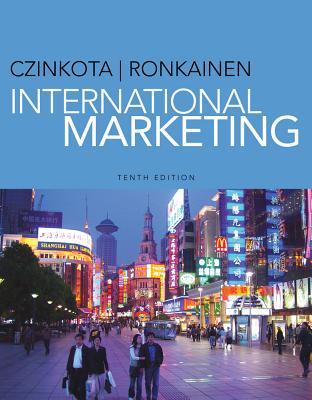 International Marketing - Czinkota, Michael R, and Ronkainen, Ilkka A