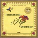 International Pop Overthrow, Vol. 10