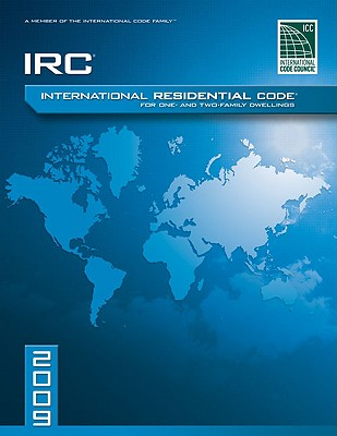 International Residential Code for One-And-Two Family Dwellings - International Code Council (Creator)