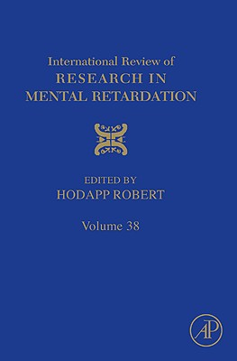 International Review of Research in Mental Retardation, Volume Thirty Eight - Hodapp, Robert M (Editor)