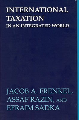 International Taxation in an Integrated World - Frenkel, Jacob A