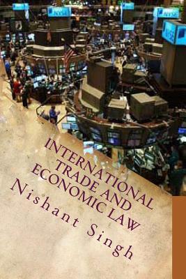 International Trade and Economic Law - Singh, MR Nishant