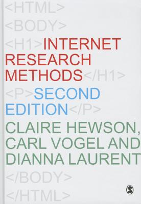 Internet Research Methods - Hewson, Claire, and Vogel, Carl, and Laurent, Dianna