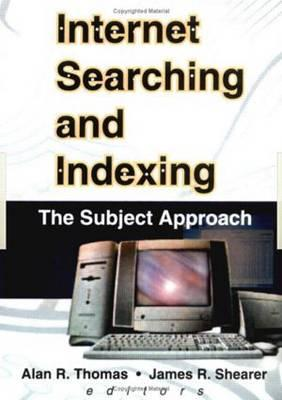 Internet Searching and Indexing - Thomas, Alan R