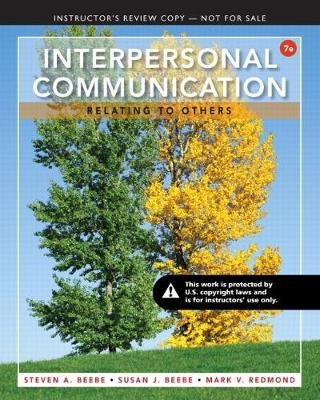 Interpersonal Communication: Relating to Others - Beebe, Steven A