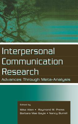 Interpersonal Communication Research: Advances Through Meta-Analysis - Allen, Mike (Editor)