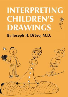 Interpreting Children's Drawings - Di Leo, Joseph H.