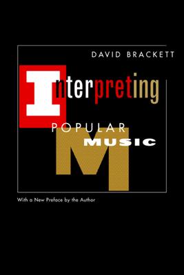 Interpreting Popular Music - Brackett, David