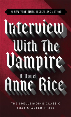 Interview with the Vampire - Rice, Anne, Professor