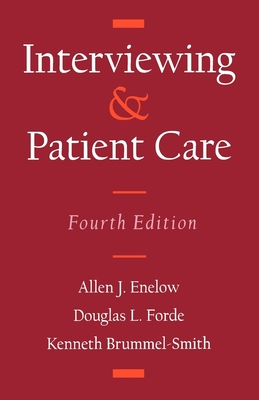 Interviewing and Patient Care - Enelow, Allen J