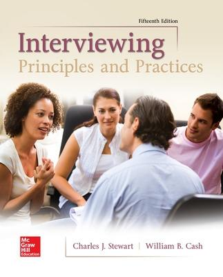 Interviewing: Principles and Practices - Stewart, Charles, and Cash, William B