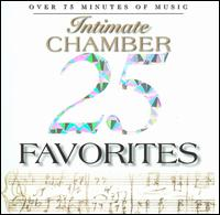 Intimate Chamber: 25 Favorites - Aaron Rosand (violin); Abbey Simon (piano); Caecilian Trio; Darrel Barnes (viola); Dekany String Quartet;...
