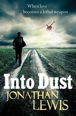 Into Dust - Lewis, Jonathan