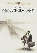 Into the Arms of Strangers - Mark Jonathan Harris
