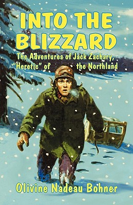 Into the Blizzard - Zachary, J H