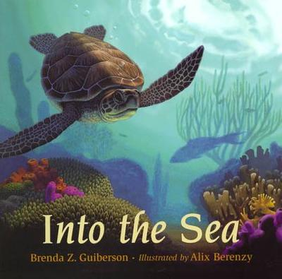Into the Sea - Guiberson, Brenda Z
