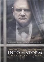 Into the Storm: Churchill at War - Thaddeus O'Sullivan
