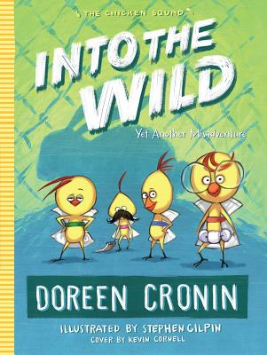 Into the Wild: Yet Another Misadventure - Cronin, Doreen