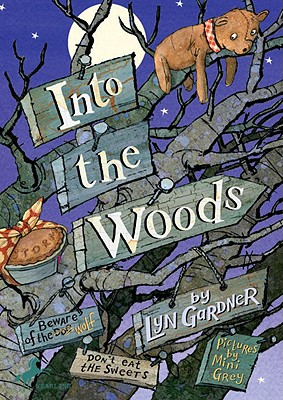 Into the Woods - Gardner, Lyn