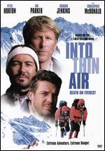 Into Thin Air: Death on Everest - Robert Markowitz
