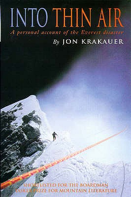 Into Thin Air: Personal Account of the Everest Disaster - Krakauer, Jon