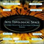 Into Topological Space
