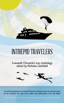 Intrepid Travelers - Litchfield, Nicholas (Editor)