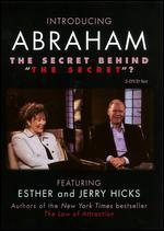 "Introducing Abraham: The Secret Behind ""The Secret""?"