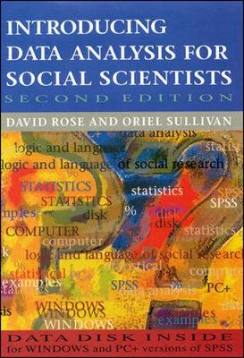 Introducing Data Analysis for Social Scientists - Rose, David, and Rose, P