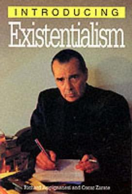 Introducing Existentialism - Appignanesi, Richard, and Zarate, Oscar (Contributions by)