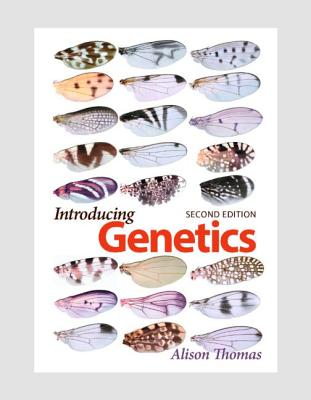 Introducing Genetics: From Mendel to Molecules - Thomas, Alison