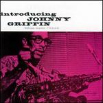 Introducing Johnny Griffin [RVG Edition]