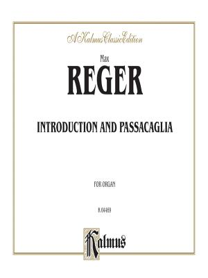Introduction and Passacaglia: Sheet - Reger, Max (Composer)