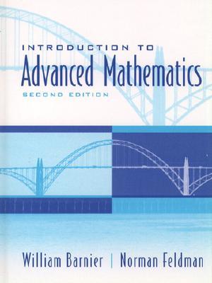 Introduction to Advanced Mathematics - Barnier, William J, and Feldman, Norman