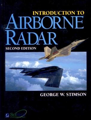 Introduction to Airborne Radar - Stimson, George, and G Stimson