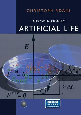 Introduction to Artificial Life - Adami, Christoph
