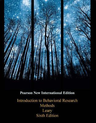 Introduction to Behavioral Research Methods - Leary, Mark R.