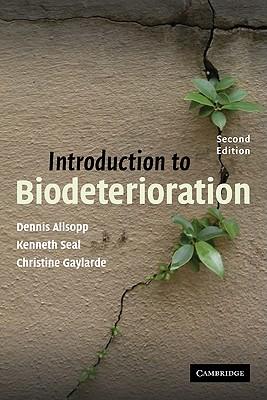 Introduction to Biodeterioration - Allsopp, Dennis
