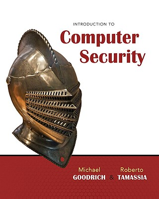 Introduction to Computer Security - Goodrich, Michael, and Tamassia, Roberto