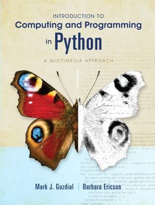 Introduction to Computing and Programming in Python - Guzdial, Mark J., and Ericson, Barbara