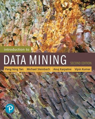 Introduction to Data Mining - Tan, Pang-Ning, and Steinbach, Michael, and Karpatne, Anuj